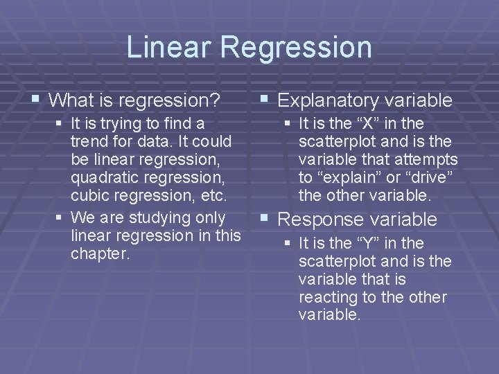 Linear Regression § What is regression? § It is trying to find a trend