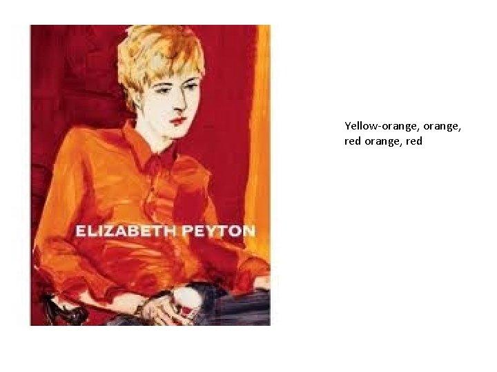 Yellow-orange, red