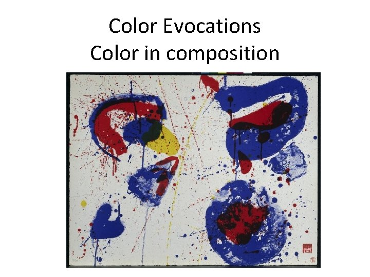 Color Evocations Color in composition