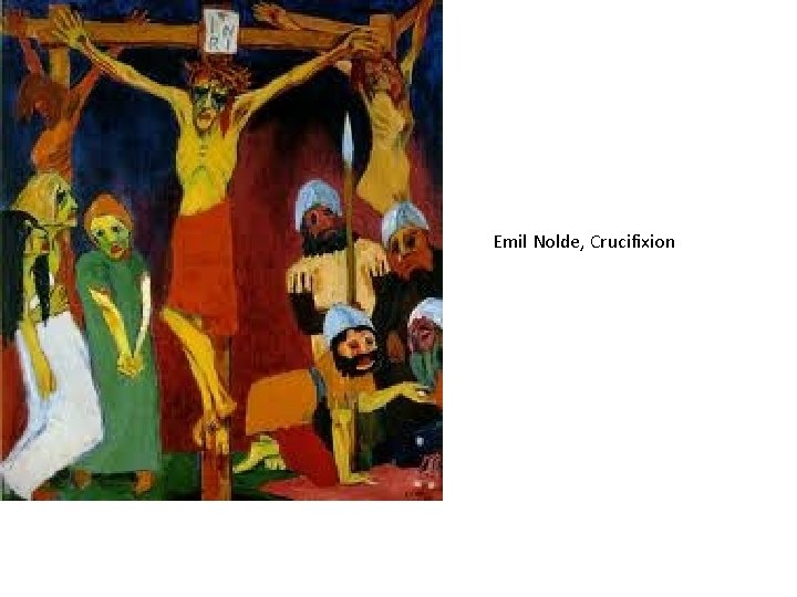 Emil Nolde, Crucifixion