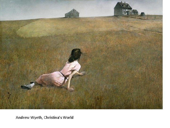 Andrew Wyeth, Christina's World