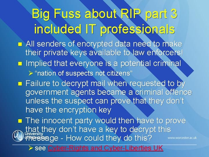 Big Fuss about RIP part 3 included IT professionals n n All senders of