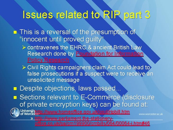 Issues related to RIP part 3 n This is a reversal of the presumption