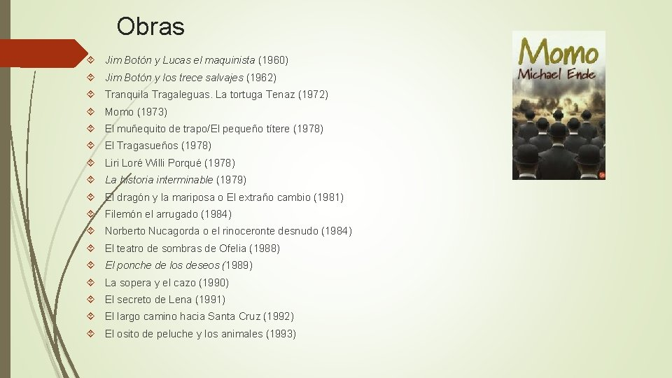 Obras Jim Botón y Lucas el maquinista (1960) Jim Botón y los trece salvajes