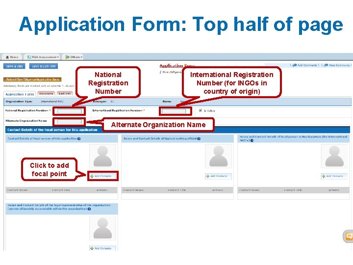 Application Form: Top half of page National Registration Number International Registration Number (for INGOs