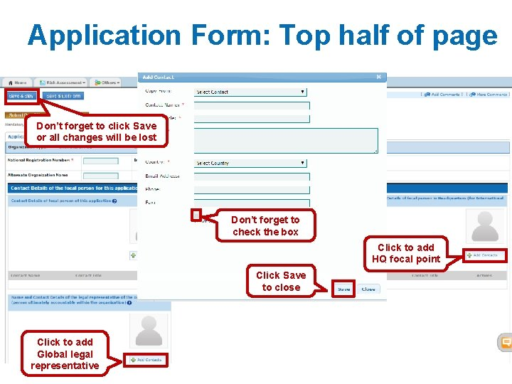 Application Form: Top half of page Don't forget to click Save or all changes