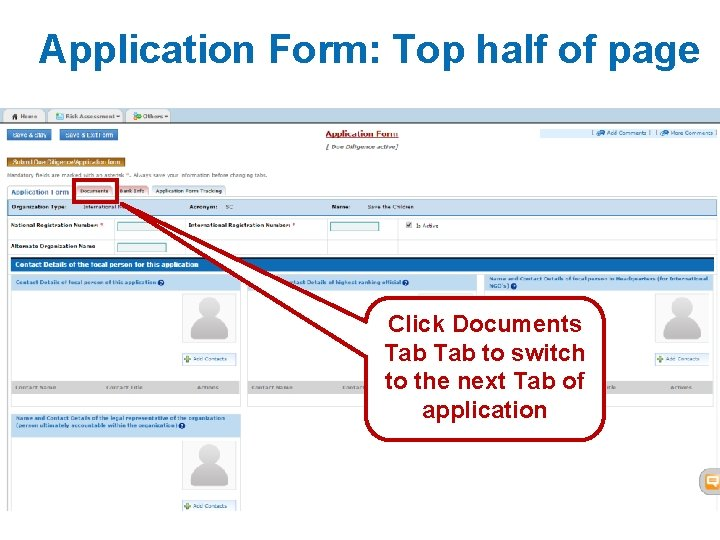 Application Form: Top half of page Click Documents Tab to switch to the next