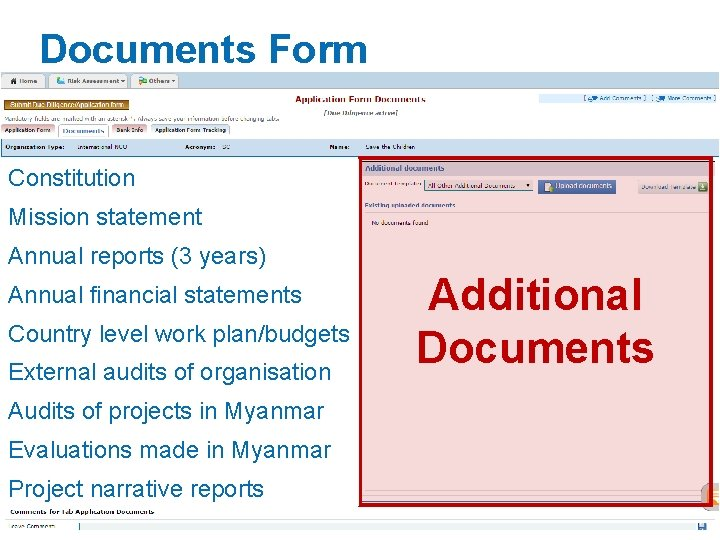 Documents Form Constitution Mission statement Annual reports (3 years) Annual financial statements Country level