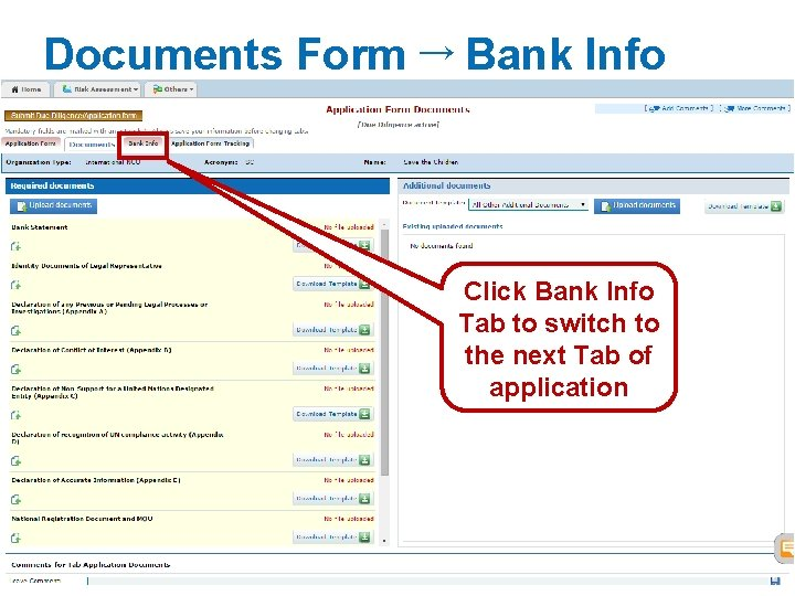 Documents Form → Bank Info Click Bank Info Tab to switch to the next