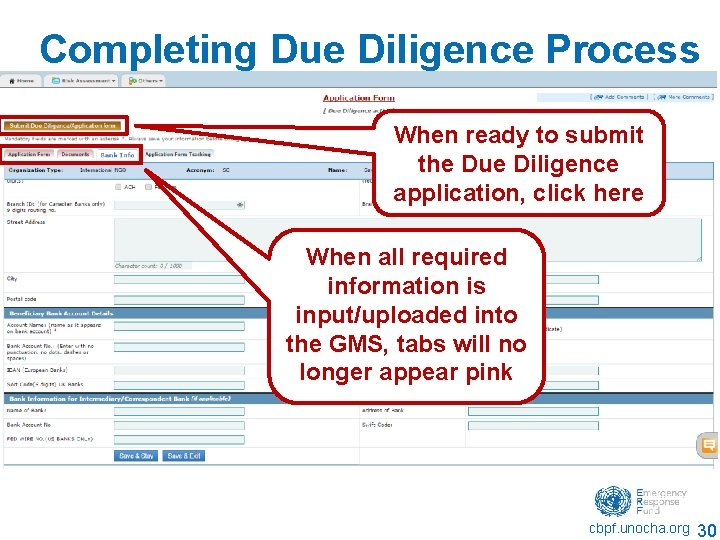 Completing Due Diligence Process When ready to submit the Due Diligence application, click here
