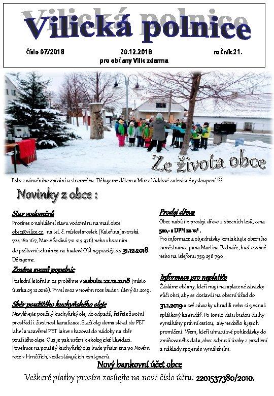 číslo 07/2018 20. 12. 2018 pro občany Vilic zdarma ročník 21. Vše nejlepší v