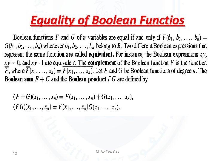 Equality of Boolean Functios 12 M. AL- Towaileb