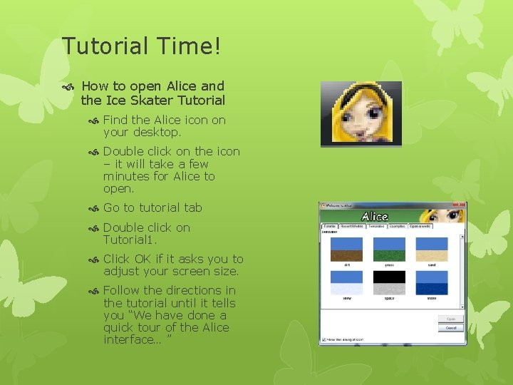 Tutorial Time! How to open Alice and the Ice Skater Tutorial Find the Alice