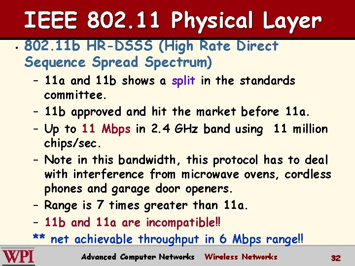 IEEE 802. 11 Physical Layer § 802. 11 b HR-DSSS (High Rate Direct Sequence