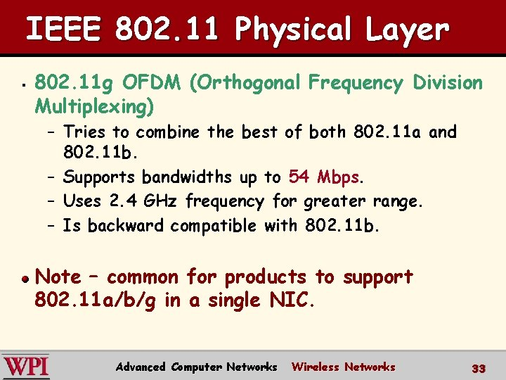 IEEE 802. 11 Physical Layer § 802. 11 g OFDM (Orthogonal Frequency Division Multiplexing)