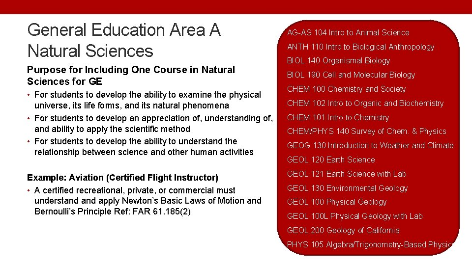 General Education Area A Natural Sciences Purpose for Including One Course in Natural Sciences