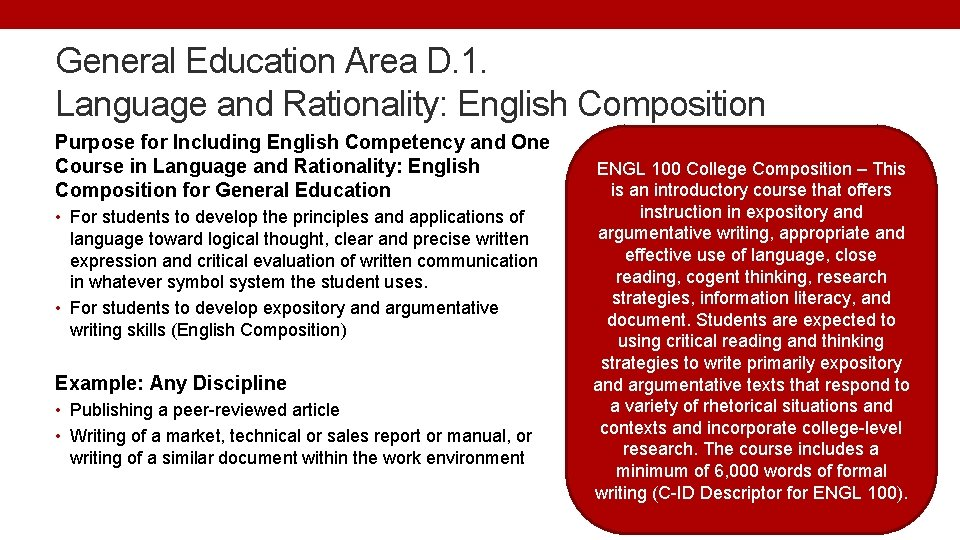 General Education Area D. 1. Language and Rationality: English Composition Purpose for Including English