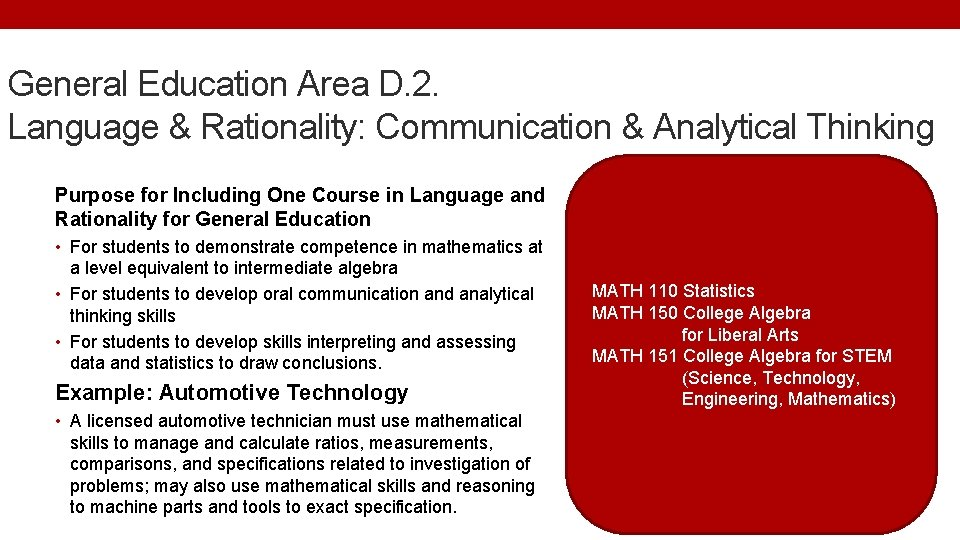 General Education Area D. 2. Language & Rationality: Communication & Analytical Thinking Purpose for