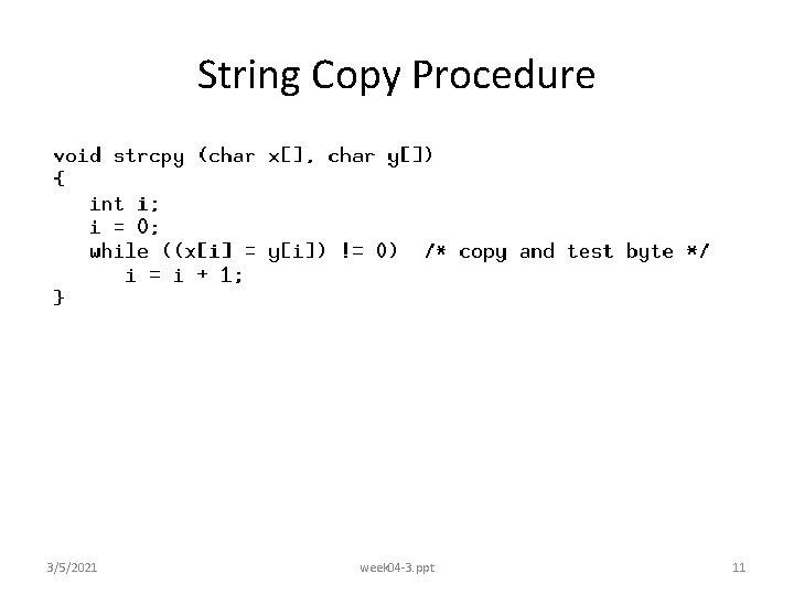 String Copy Procedure 3/5/2021 week 04 -3. ppt 11
