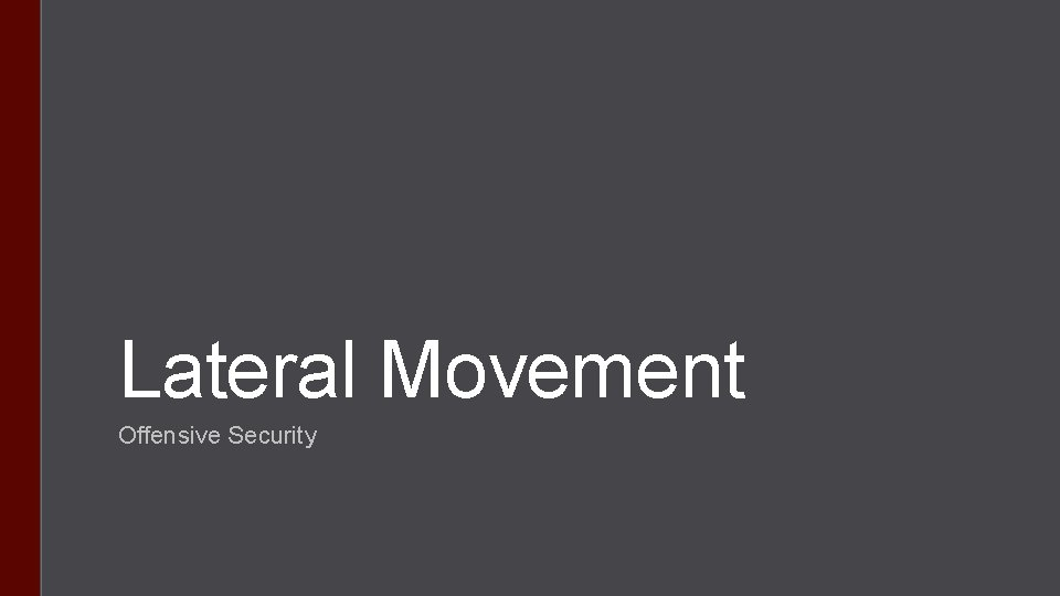 Lateral Movement Offensive Security