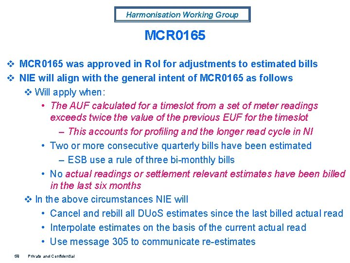 Harmonisation Working Group MCR 0165 v MCR 0165 was approved in Ro. I for