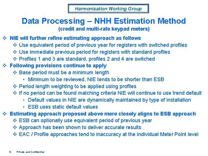 Harmonisation Working Group Data Processing – NHH Estimation Method (credit and multi-rate keypad meters)