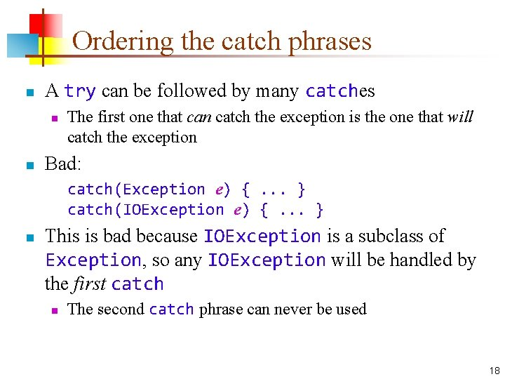 Ordering the catch phrases n A try can be followed by many catches n