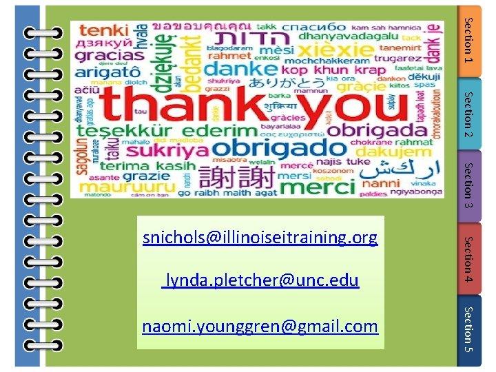 Section 1 Section 2 Section 3 lynda. pletcher@unc. edu Section 5 naomi. younggren@gmail. com