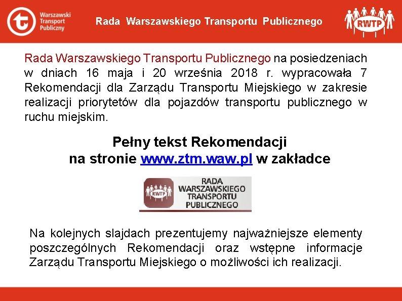 Rada Warszawskiego Transportu Publicznego na posiedzeniach w dniach 16 maja i 20 września 2018