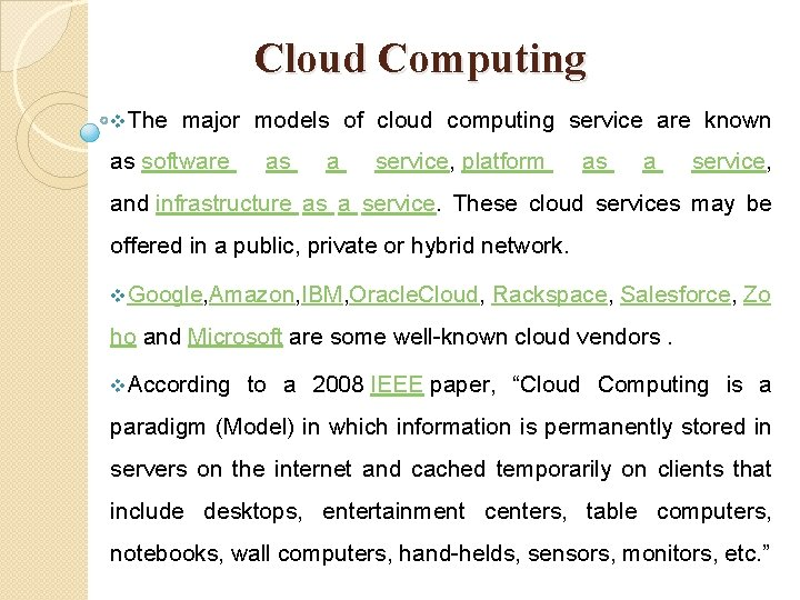 Cloud Computing v. The major models of cloud computing service are known as software