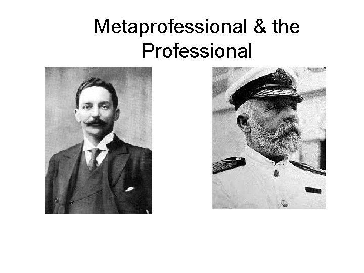 Metaprofessional & the Professional
