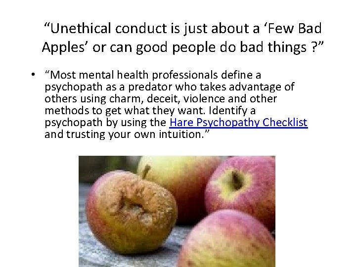 """""""Unethical conduct is just about a 'Few Bad Apples' or can good people do"""
