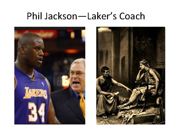 Phil Jackson—Laker's Coach