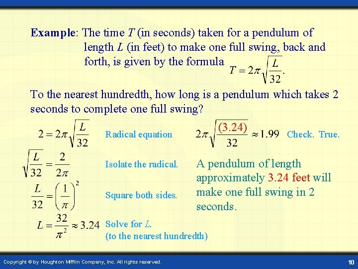 Example: The time T (in seconds) taken for a pendulum of length L (in