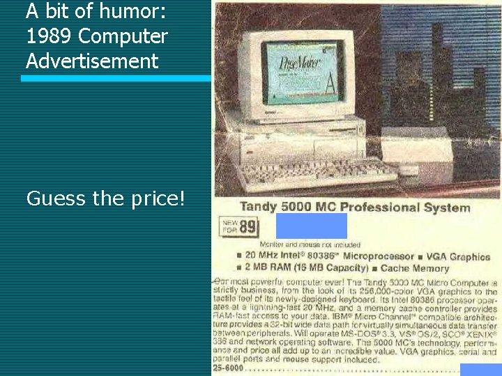 A bit of humor: 1989 Computer Advertisement Guess the price! 21