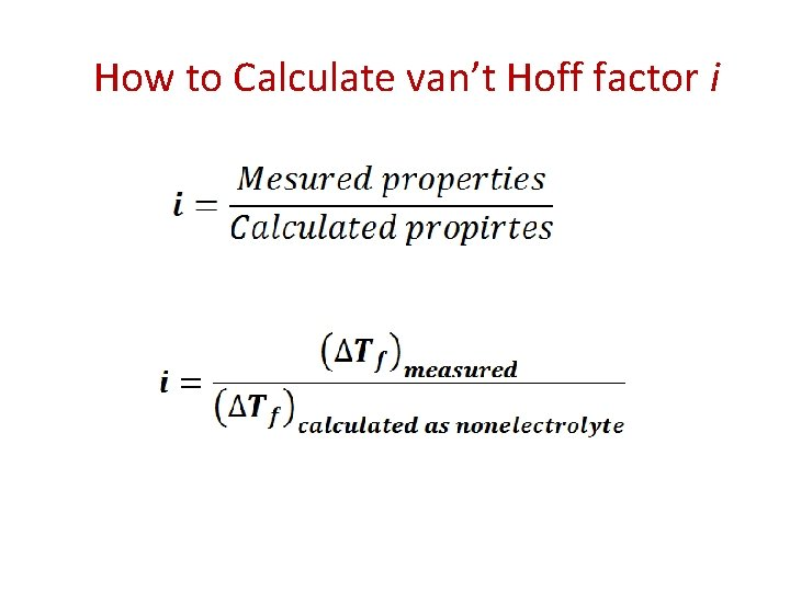 How to Calculate van't Hoff factor i