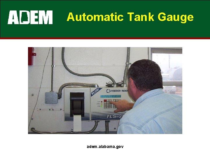 Automatic Tank Gauge adem. alabama. gov