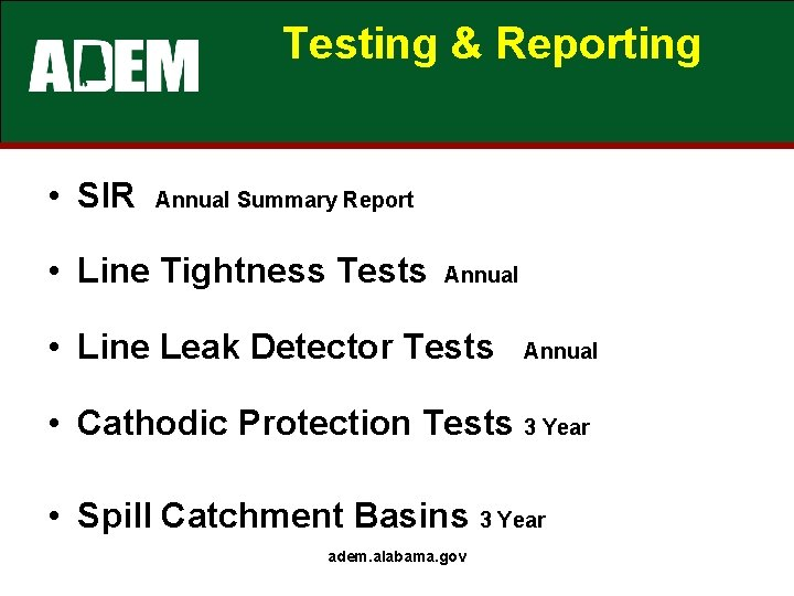 Testing & Reporting • SIR Annual Summary Report • Line Tightness Tests Annual •