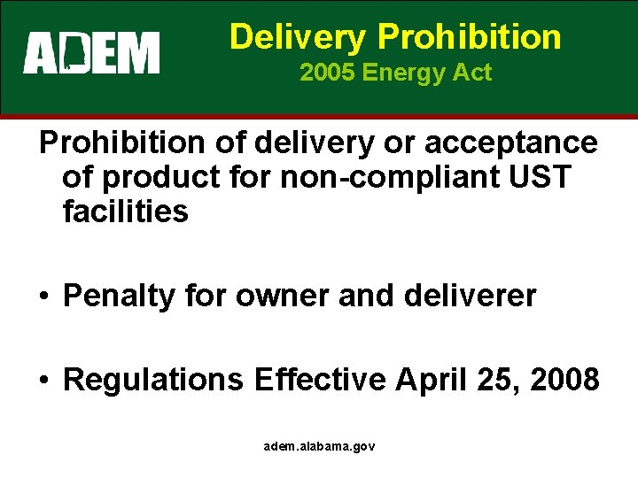 Delivery Prohibition 2005 Energy Act Prohibition of delivery or acceptance of product for non-compliant