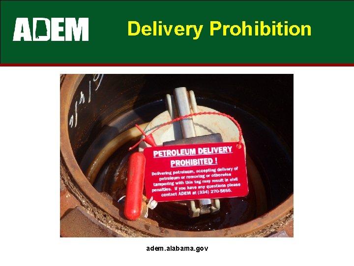 Delivery Prohibition adem. alabama. gov