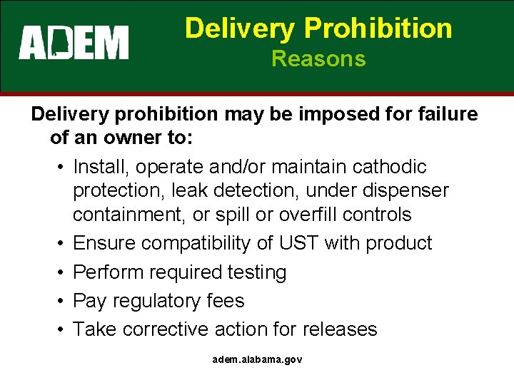 Delivery Prohibition Reasons Delivery prohibition may be imposed for failure of an owner to: