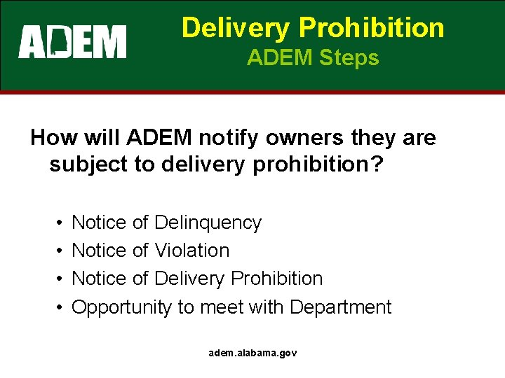 Delivery Prohibition ADEM Steps How will ADEM notify owners they are subject to delivery