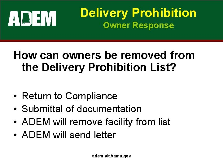 Delivery Prohibition Owner Response How can owners be removed from the Delivery Prohibition List?