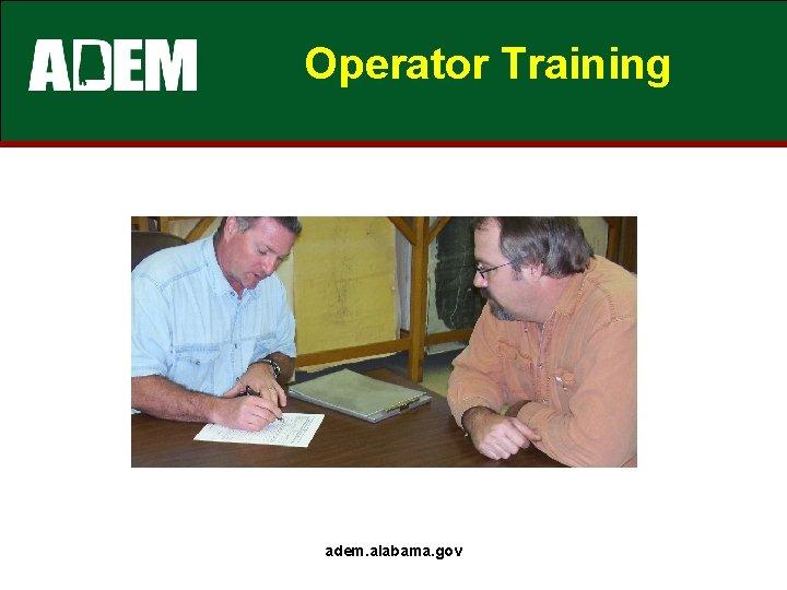 Operator Training adem. alabama. gov
