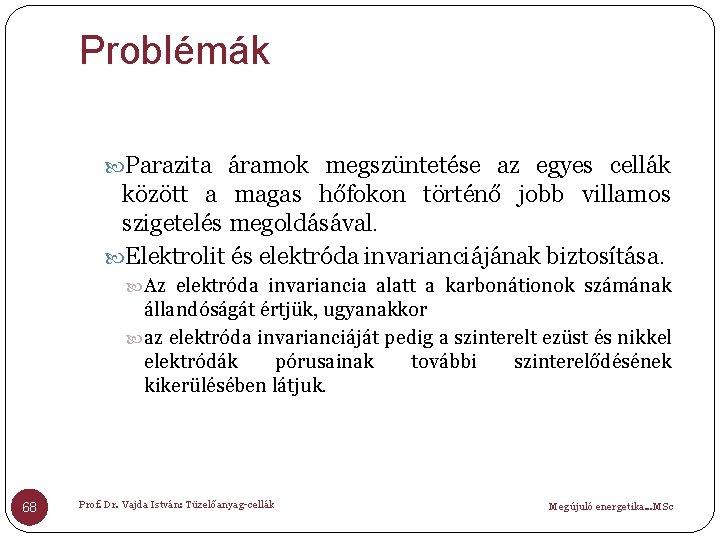 A problémamegoldás és modelljei | Matematika tantárgy-pedagógia