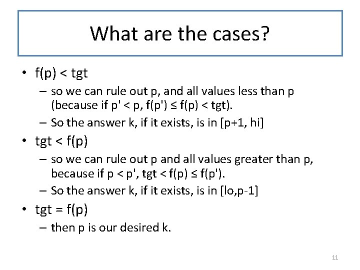 What are the cases? • f(p) < tgt – so we can rule out