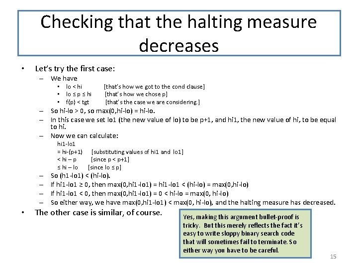 Checking that the halting measure decreases • Let's try the first case: – We