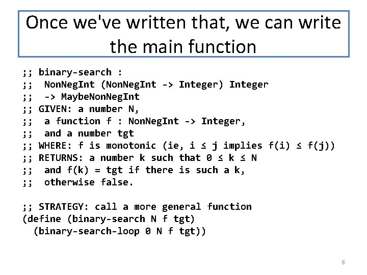 Once we've written that, we can write the main function ; ; ; ;
