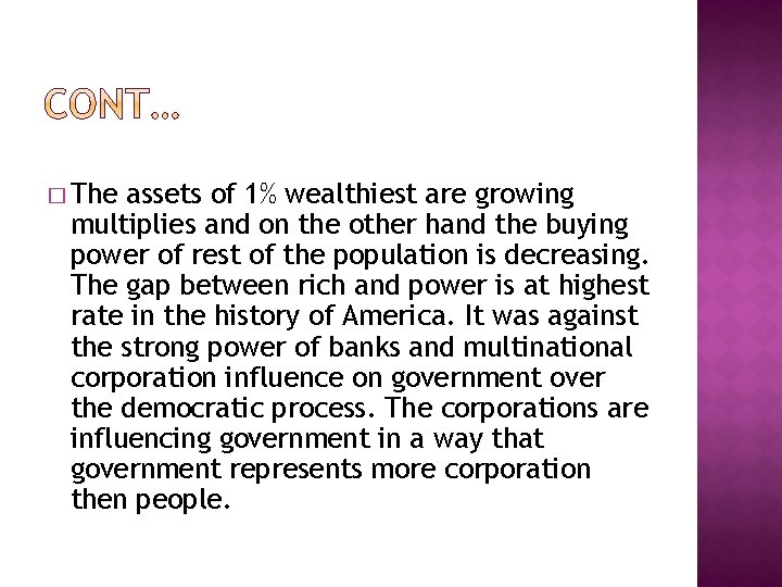� The assets of 1% wealthiest are growing multiplies and on the other hand