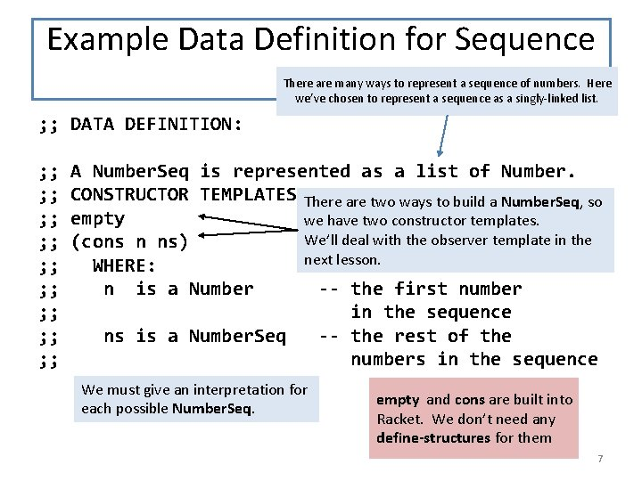 Example Data Definition for Sequence Data There are many ways to represent a sequence